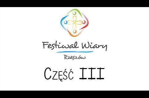 Finał Festiwalu Wiary – Rzeszów 2016 – część III